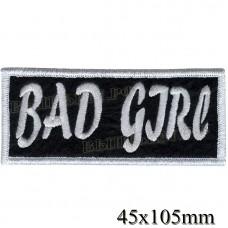 """Нашивка РОК атрибутика """"Bad Girl"""" белая вышивка, оверлок, черный фон, липучка или термоклей."""