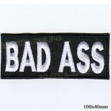 """Нашивка РОК атрибутика """"BAD ASS"""" белая вышивка, оверлок, черный фон, липучка или термоклей."""